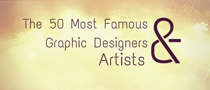 Famous Graphic Designers